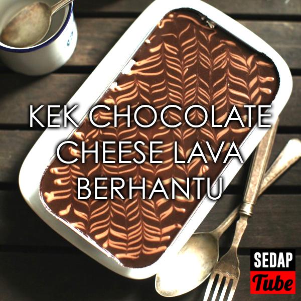 Resepi Kek Chocolate Cheese Lava Berhantu - Sedap Tube